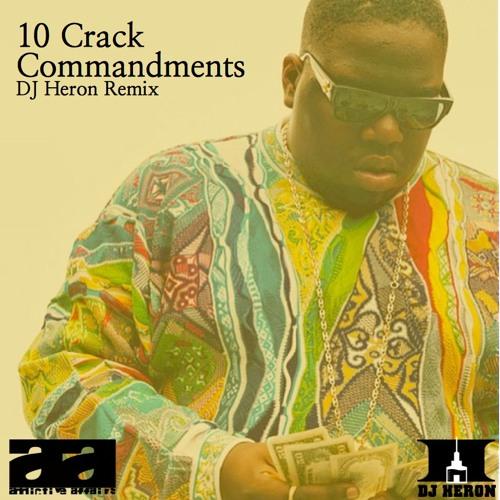 10 Crack Commandments - Notorious Biggie - DJ Heron Remix by