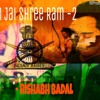 Download Ek Hi Naam Jai Shree Ram -2 ( Republic day special )ft. Rishabh badal Mp3