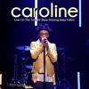 Caroline (Live On The Tonight Show Starring Jimmy Fallon)