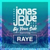 Jonas Blue Ft. Raye - By Your Side (Nev & Rajobos Latin House) Copyright