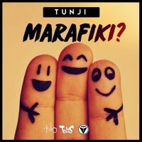Tunji - Marafiki