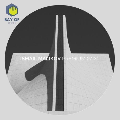 Ismail Malikov - Premium (Mix)