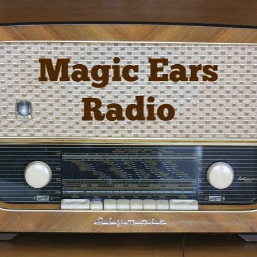 Magic Ears Radio, Episode 1 -- January 25, 2017