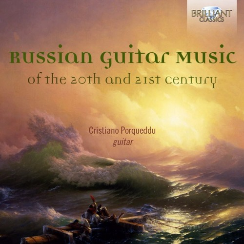 Russian Guitar Music of the 20th and 21st centuries by