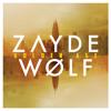 Zayde Wolf - Hustler