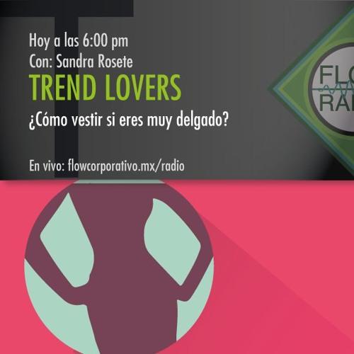 Trend Lovers 065 - ¿Cómo vestir si eres muy delgado?