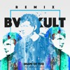 ed sheeran   shape of you bvd kult remix