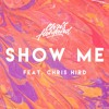Show Me ft. Chris Hird (Mellow Mix)