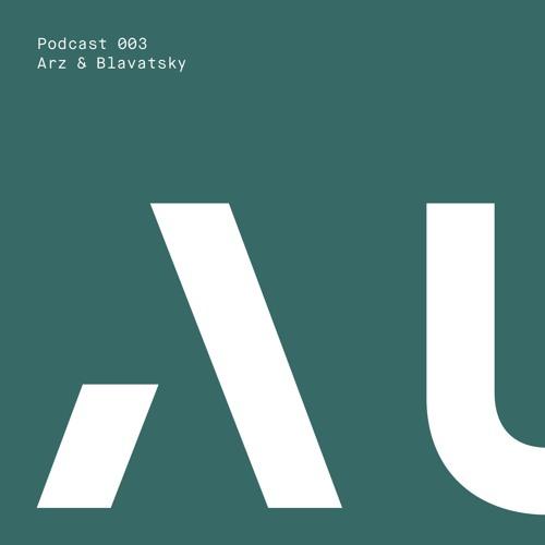 Autum Podcast 003 - Arz & Blavatsky