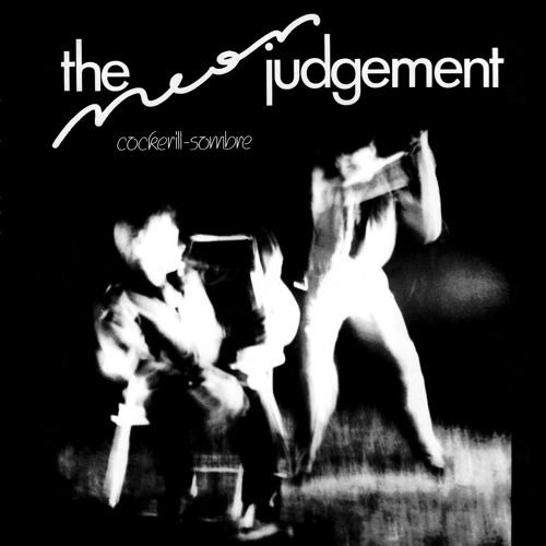The Neon Judgement - Cockerill-Sombre EP PREVIEW CLIPS