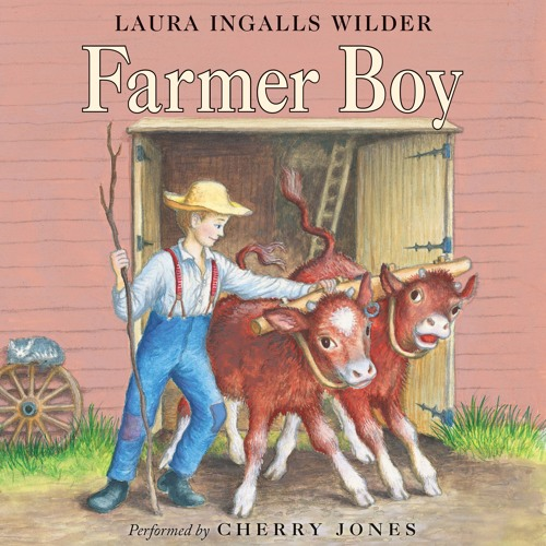 FARMER BOY by Laura Ingalls Wilder