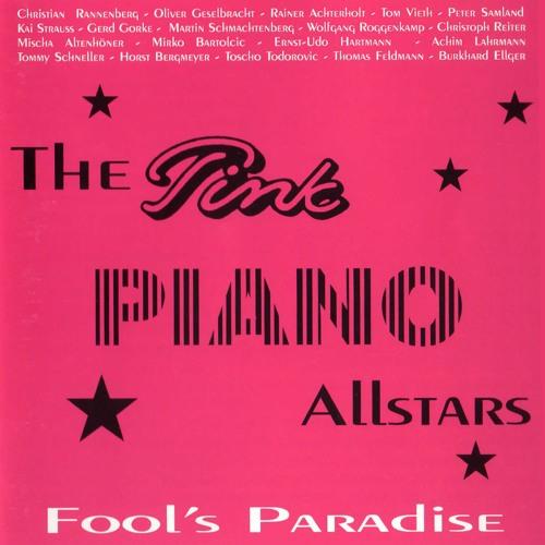 Pink Piano Allstars - Fool's Paradise