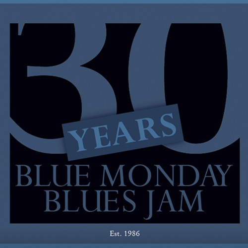 30 Years - Blue Monday Blues Jam