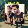 98 - DESPASITO- INTRO ESA MAMI! - DADDY YANKEE FT LUIS FONSI - DEEJAY JUL -[ IN RULS ]