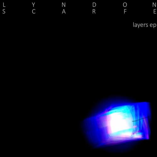 LYNDON SCARFE - Layers i