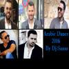 Download Arabic Dance Mix By Dj Samo_ميكس رقص عربي لأقوى اغاني 2016 بتوزيع جديد Mp3
