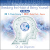 Introduction to Breaking the Habit of Being Yourself Book Meditations