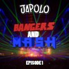 Japolo - Bangers and Mash (Episode 1)