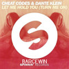 Download Cheat Codes & Dante Klein - Let Me Hold You (Turn Me On) (Remix) Mp3