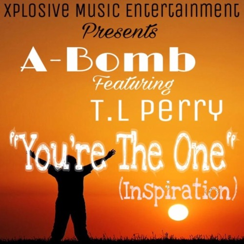 You're The One (Feat. TL Perry) NOW IN STORES!