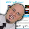 Wii Shop Channel With Lyrics