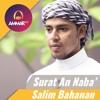 Surat An Naba - Salim Bahanan