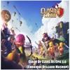 Clash Of Clans Vs Epic 2.0 (Enrrique Delgado Mashup)