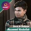 Muzammil Hasballah - Surat Ar Rahman