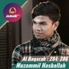 Muzammil Hasballah - Surat Al Baqoroh 284 - 286