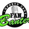 Fan Banter LIVE! 1/25/17 HR 2