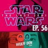 Who Is The Last Jedi? - Wulff Den Live Ep 56