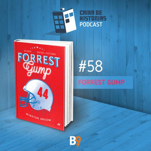 Caixa de Histórias 78 - Forrest Gump