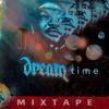 The dreamtime mixtape