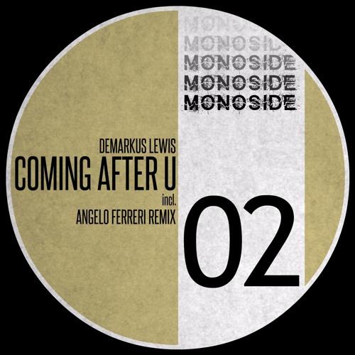 Demarkus Lewis - Coming After U (Angelo Ferreri Remix) // MS02