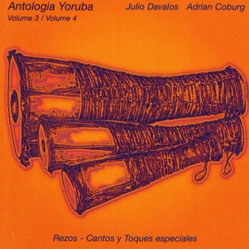 Antologia Yoruba Vol. 3 - Rezos - Cantos y Toques especiales I