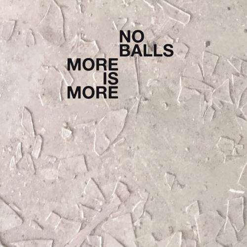 8mm 065 - No Balls - More is More - 2017 LP