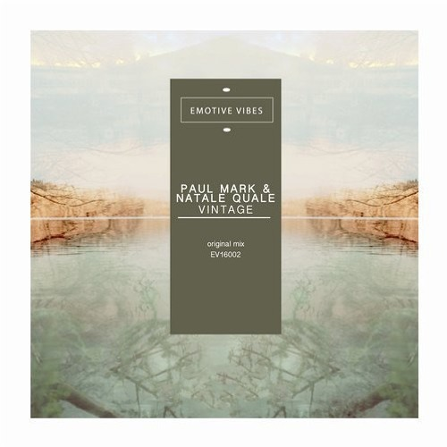 EMOTIVE VIBES / Paul Mark & Natale Quale - Vintage(OriginalMix)
