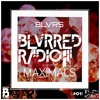 BLVRS & MAXIMALS - BLVRRED Radio 013 2017-01-26 Artwork