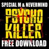 Special M & Nevermind - Psycho Killer - FREE DOWNLOAD