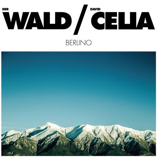Berlino (feat David Celia)