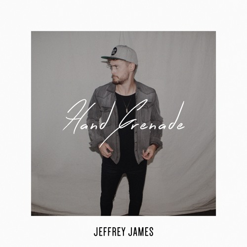Jeffrey James - Hand Grenade
