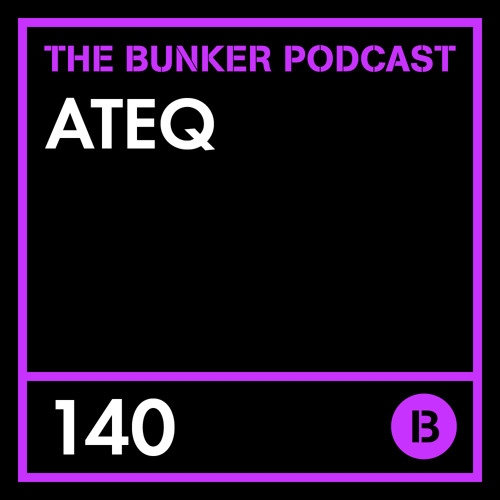 The Bunker Podcast 140: ATEQ