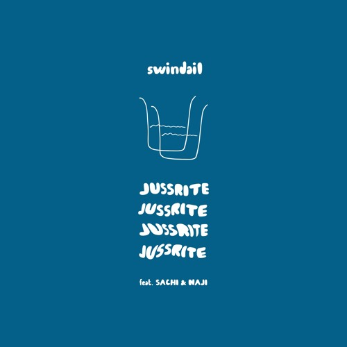 JUSSRITE (feat. SACHI & Naji)