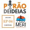 Episódio 04 - Meri Peirão