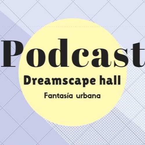 PodCast 32 Fantasía urbana