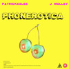 Phonerotica - PatricKxxLee feat. J Molley