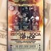 Reggae vs Soca vs HipHop @The Spot Event Center