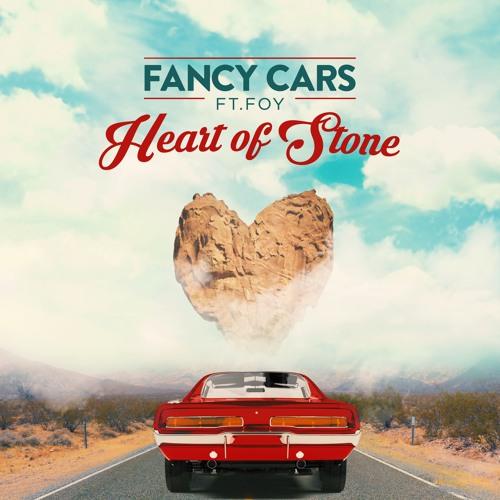 Fancy Cars - Heart Of Stone ft. Foy