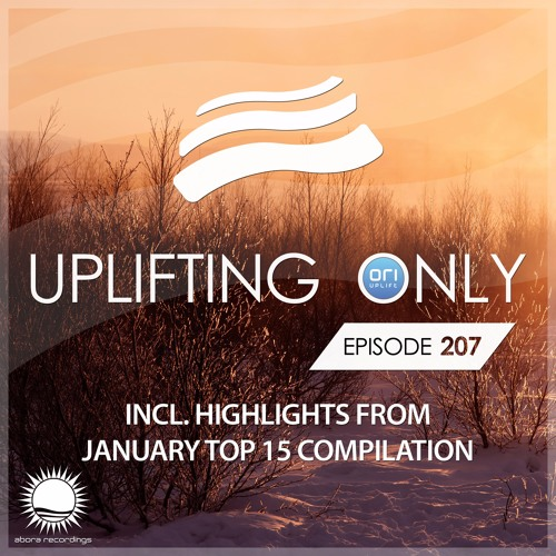 Uplifting Only 207 (Jan 26, 2017)