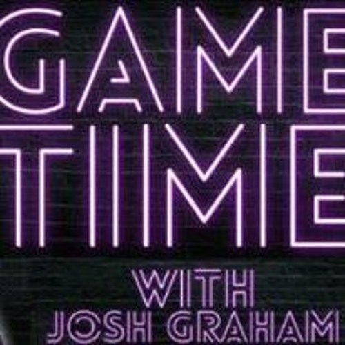 Best Of: Game Time With Josh Graham 1-26-17